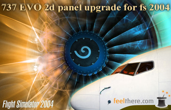 Feelthere 737 Evo Panel für den FS2004